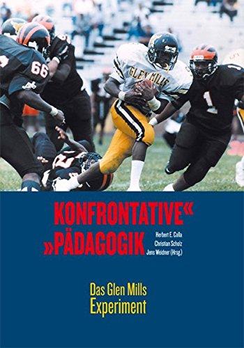 9783936999433: Konfrontative Pädagogik: Das Glen Mills Experiment