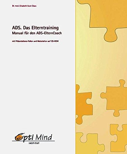 ADS. Das Elterntraining: Elisabeth Aust-Claus