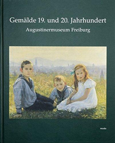 9783937014012: Gemälde 19. und 20. Jahrhundert - Augustinermuseum Freiburg