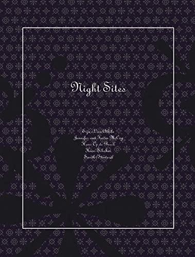 Night Sites: E L Ahtila, J& K Mcoy, H Op De Beeck, H Schabus, Smith/Stewart: Engler, ...