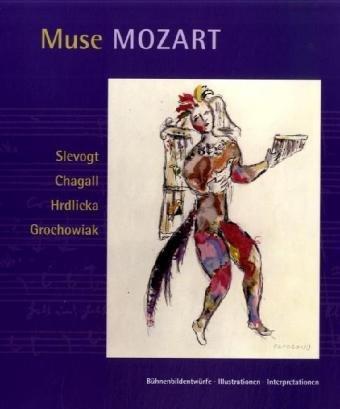 9783937014616: Muse Mozart. B�hnenbild - Illustrationen - Interpretationen
