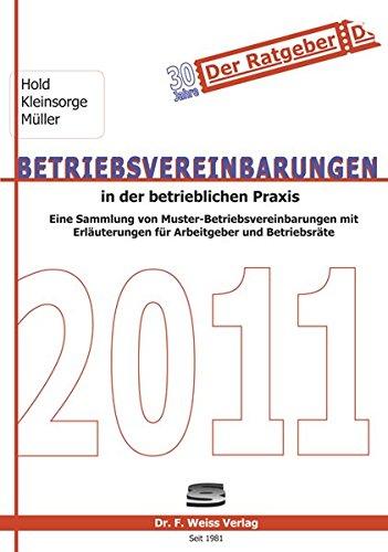 Betriebsvereinbarungen in der betrieblichen Praxis 2011: Dieter Hold
