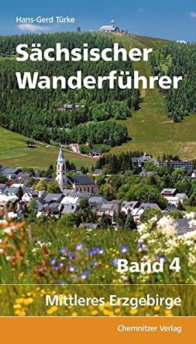 9783937025544: Sächsischer Wanderführer 04: Mittleres Erzgebirge