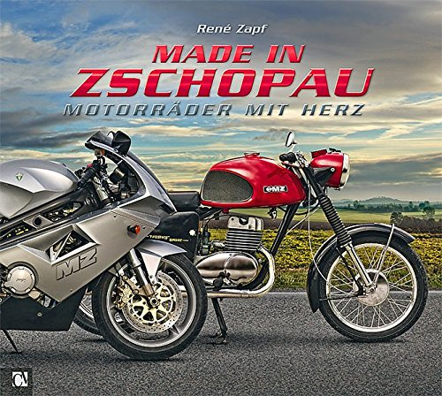 9783937025865: Made in Zschopau: Motorräder mit Herz