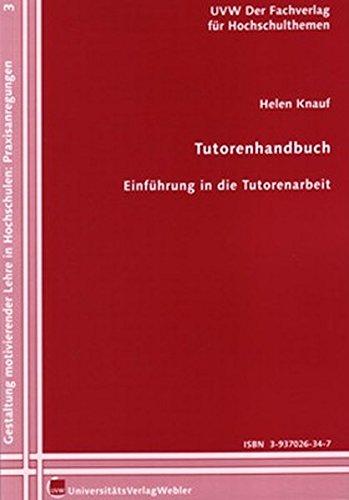 9783937026343: Tutorenhandbuch: Einf�hrung in die Tutorenarbeit (Livre en allemand)