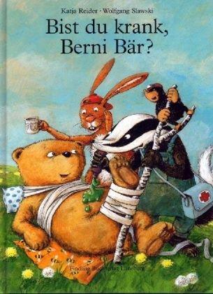 9783937054445: Bist du krank, Berni Bär?