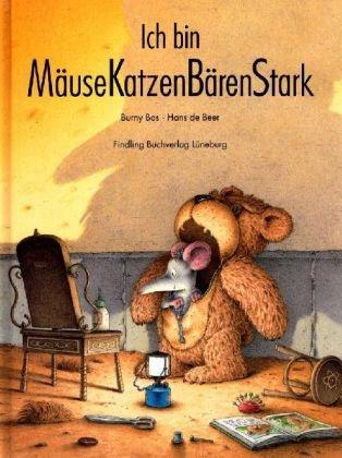 9783937054537: Ich bin MäuseKatzenBärenStark