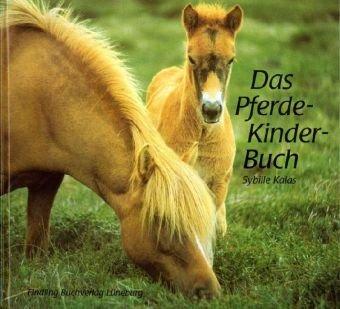 9783937054728: Das Pferde-Kinder-Buch.