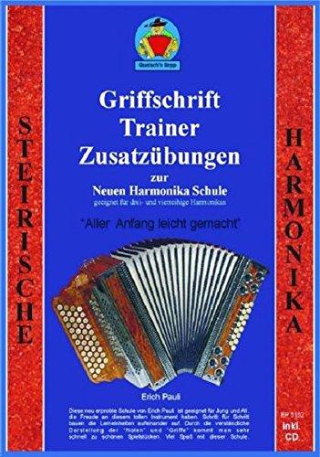 9783937067193: Griffschriffttrainer und Zusatzübungen zur Harmonikaschule: Ergänzungsheft zur Neuen Harmonikaschule, incl. CD