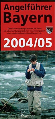 9783937082042: Angelführer Bayern 2004/2005