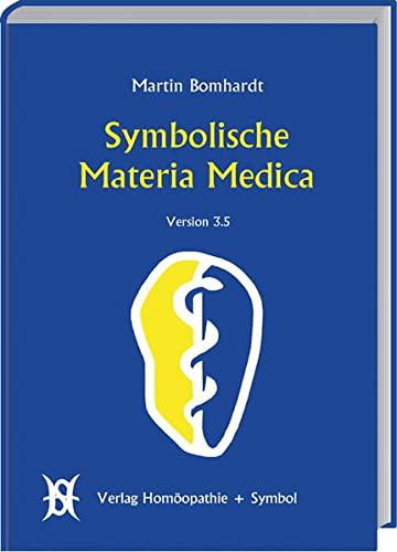 Symbolische Materia Medica: Martin Bomhardt