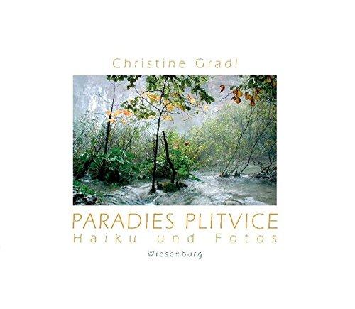 9783937101590: Paradies Plitvice: Haiku und Photos