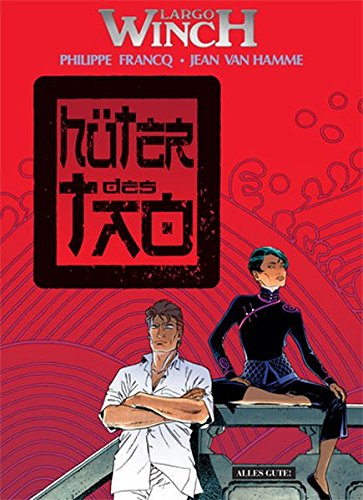 9783937102665: Largo Winch 15. Hüter des Tao