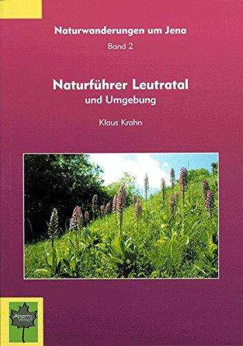 9783937107011: Naturführer Leutratal (Livre en allemand)