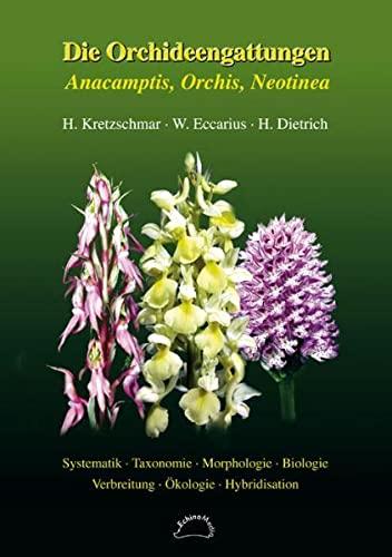 Die Orchideengattungen Anacamptis, Orchis, Neotinea (Hardback): Unknown.