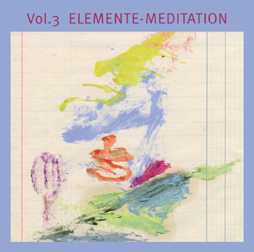 9783937114125: Vol.3 Elemente-Meditaion