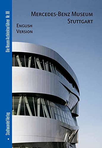 Mercedes-Benz Museum Stuttgart: English Version (Die Neuen: Holl, Christian; Gonzalez,