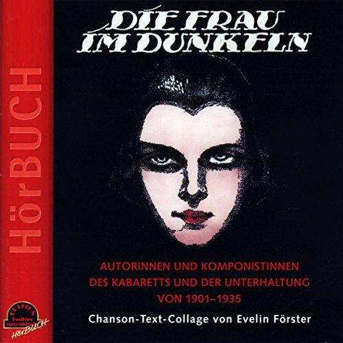 """Die Frau im Dunkeln (_AV): F""""rster, Evelin"""
