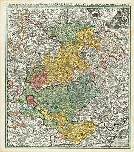 9783937135168: Historische Karte: Franken 1707 (Plano): Circuli Franconiae Pars Orientalis Et Potior novissime delineata quam Illustrißimis Generosißimis ac ... humillime D.D.D. Io. Bapt. Homann Noribergae