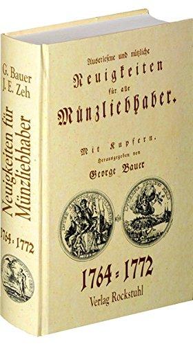 9783937135236: Auserlesene und n�tzliche Neuigkeiten f�r alle M�nzliebhaber 1764 - 1772