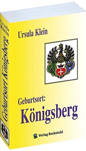 9783937135458: Geburtsort: K�nigsberg: Suche nach der Vergangenheit