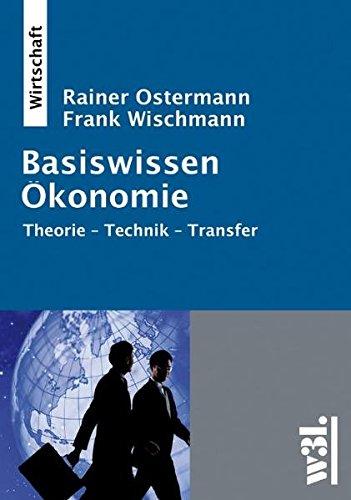 9783937137483: Basiswissen Ökonomie: Theorie-Technik-Transfer