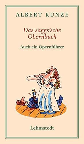 Das säggs'sche Obernbuch: Albert Kunze