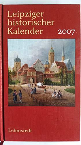 Leipziger Historischer Kalender 2007