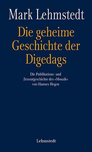 9783937146997: Die geheime Geschichte der Digedags: Die Publikations- und Zensurgeschichte des
