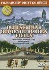 9783937163239: Filmarchiv Drittes Reich. Deutschland bevor die Bomben fielen. DVD-Video