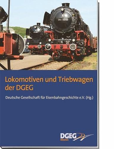 9783937189307: Lokomotiven und Triebwagen der DGEG