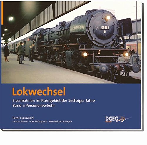 Lokwechsel 01. Personenverkehr: Peter Hauswald