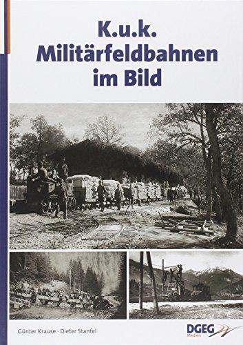 9783937189703: KuK Militärfeldbahnen im Bild
