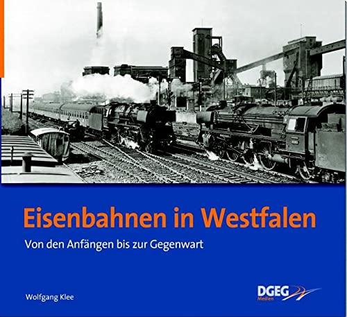 9783937189727: Eisenbahnen in Westfalen
