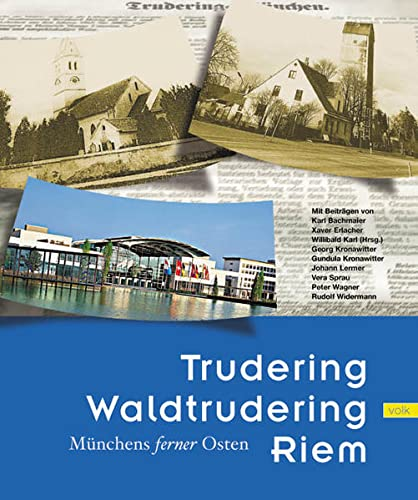 9783937200064: Trudering, Waldtrudering, Riem: Münchens