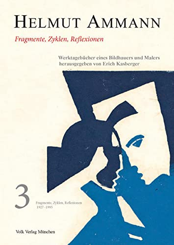 9783937200415: Helmut Ammann. Werktagebücher Band 3