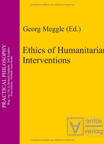 9783937202587: Ethics of Humanitarian Interventions (Practical Philosophy)