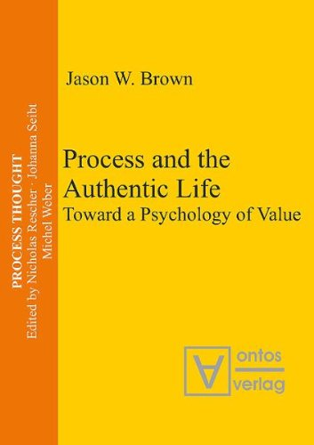 9783937202730: Process and the Authentic Life: Toward a Psychology of Value (Process Thought)