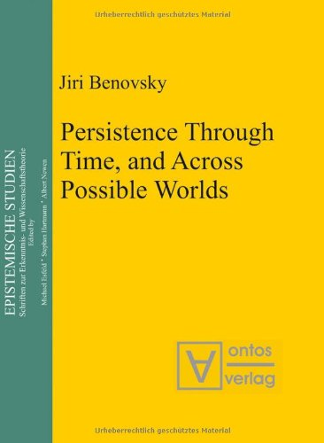9783937202990: Persistence Through Time, and Across Possible Worlds (Epistemische Studien)
