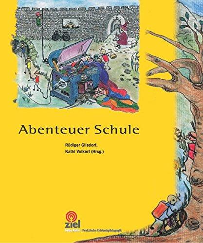 9783937210117: Abenteuer Schule