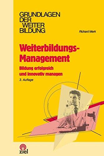 9783937210582: Weiterbildungs-Management: Bildung erfolgreich und innovativ managen