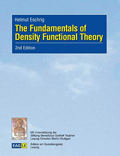 The Fundamentals of Density Functional Theory (2nd: Eschrig, Helmut