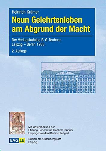 Neun Gelehrtenleben am Abgrund der Macht:Der Verlagskatalog: Krämer, Heinrich