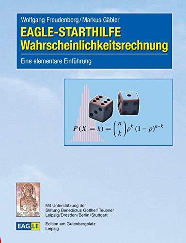 EAGLE-STARTHILFE Wahrscheinlichkeitsrechnung: Eine elementare Einführung: Freudenberg, ...