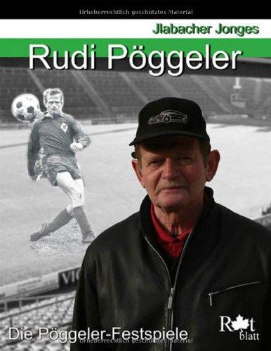 Rudi Pöggeler. - Die Pöggeler-Festspiele - (Jlabacher Jonges).