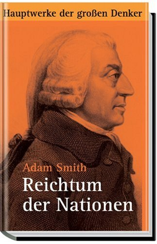 Reichtum der Nationen: Adam Smith