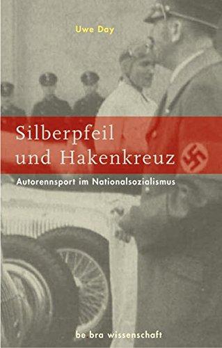 9783937233161: Silberpfeil und Hakenkreuz