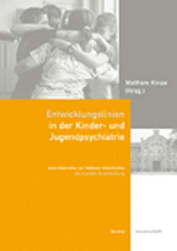 9783937233376: Entwicklungslinien in der Kinder- und Jugendpsychiatrie: Beiträge zum 130-jährigen Bestehen des Asklepios Fachklinikums in Lübben