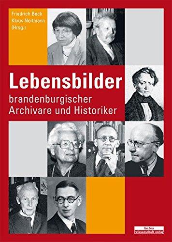 9783937233901: Lebensbilder brandenburgischer Archivare und Historiker