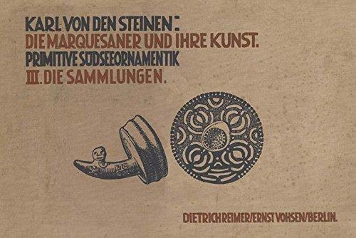 9783937246093: Steinen, K: Marquesaner und ihre Kunst, Band 3,